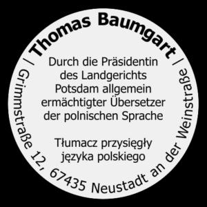 Stempel Thomas Baumgart Ermächtigter Übersetzer Polnisch Deutsch