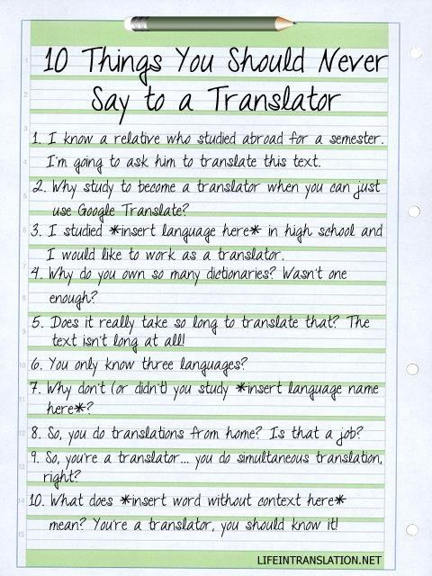 10 Things You Should Never Say to a Translator