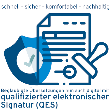 Beglaubigte Übersetzung mit qualifizierter elektronischer Signatur (QES)
